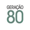 Geração 80