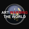 ART WARNING THE WORLD