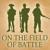 On the Field of Battle