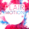 Flair Motion*