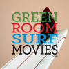 GreenRoom Surf Movies