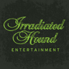 Irradiated Hound Entertainment
