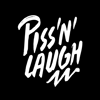 Piss'n'laugh