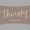THIRSTY®