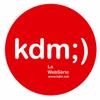 kdm;) La Web Serie