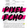 Pixel Echo
