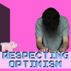 Respecting Optimism TWO