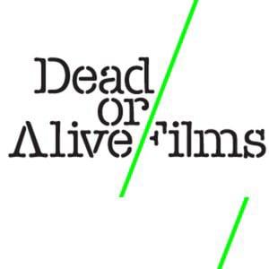 Profile picture for Dead Or Alive Films