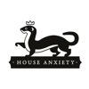 House Anxiety