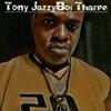Tony JazzyBoi Tharpe