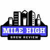 Mile High Brew Review