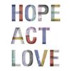 Hope Act Love