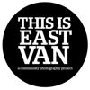 THIS IS EAST VAN