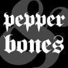 Pepper and Bones