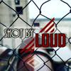 ShotByLoud