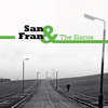 San Fran and the Siscos