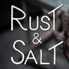 Rust & Salt