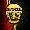 Howard And His Squad