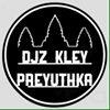 Djz Kley Preyuthka