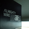 Almighty Wire