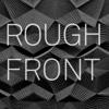 Rough Front