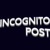 Incognito Post