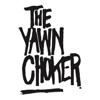 TheYawnChoker