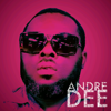 Andre Dee