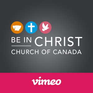 Be In Christ Church of Canada on Vimeo