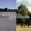 Red Fields to Green Fields