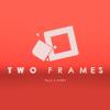 TwoFrames