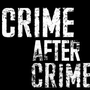 Profile picture for Crime After Crime