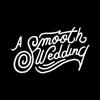 A Smooth Wedding