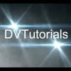 DV Tutorials