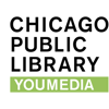 YOUmedia @Chicago Public Library
