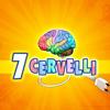7 cervelli