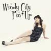 Windy City Pin-Up
