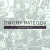 DMITRY RATEGOV