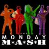 The Monday Mash