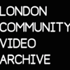 London Community Video Archive