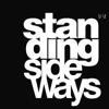 STANDINGsideways