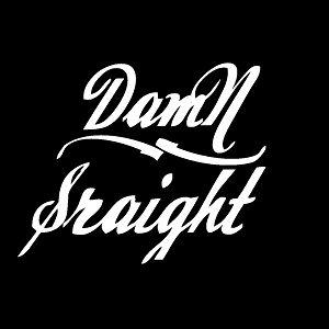 Profile picture for DAMN STRAIGHT
