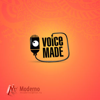Voice-made
