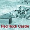 Red Rock Castle