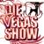 Die Vegas Show