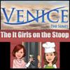 VeniceTheSeries/ITGirlsStoop