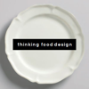 thinking food design
