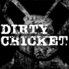Dirty Cricket