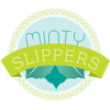 Minty Slippers