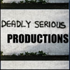 Deadly Serious Productions